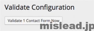 Validate Configuration Validate 1 Contact Form Now